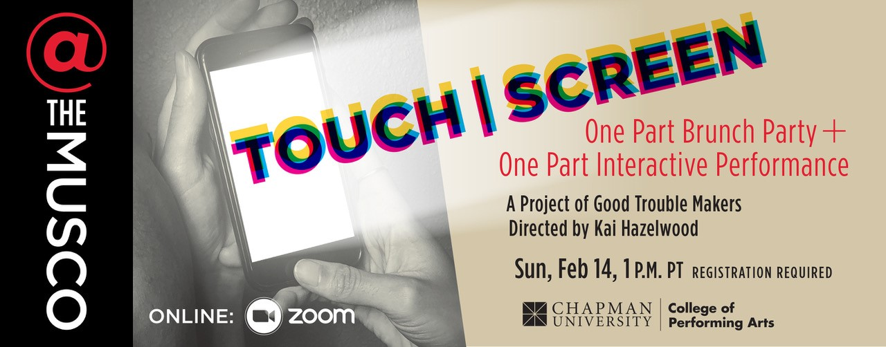 Touch | Screen, Feb 14, 2021
